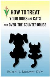 How To Treat Your Dogs and Cats with Over-the-Counter Drugs